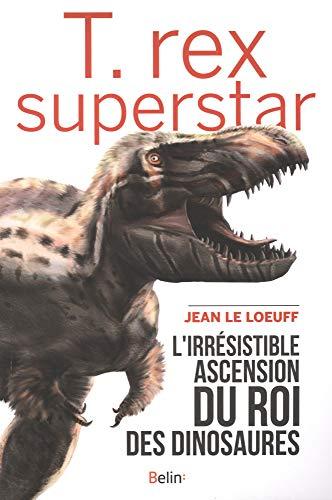 t rex superstar