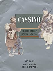 Cassino: The Four Battles January-May 1944 by Ken Ford (26-Mar-2001) Hardcover