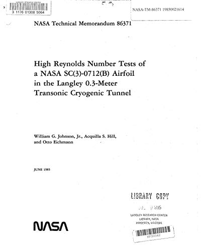 High Reynolds number tests of a NASA SC(3)-0712(B) airfoil in the Langley 0.3-meter transonic cryogenic tunnel (English Edition) -