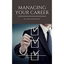 Managing Your Career: A Practical Guide (English Edition)