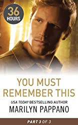 You Must Remember This Part 3 (36 Hours, Book 36)