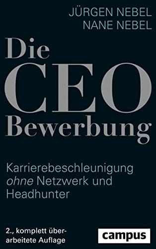 Die CEO-Bewerbung: Karrierebeschleunigung ohne Netzwerk und