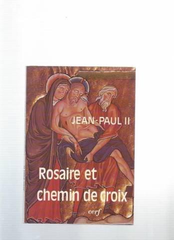 Rosaire et chemin de croix