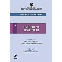 Fisioterapia Hospitalar (Manuais de Especialização Albert Einstein)