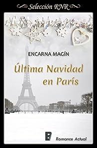 Última Navidad en París par Encarna Magín