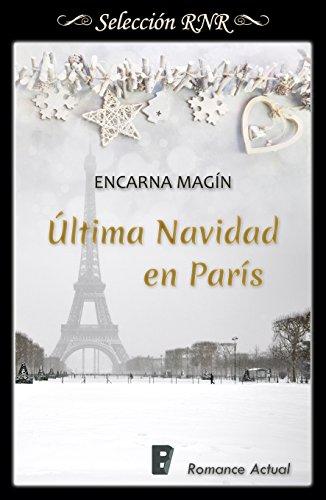 Última Navidad en París de [Magín, Encarna]
