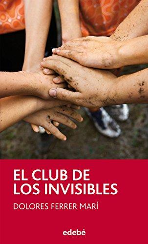 EL CLUB DE LOS INVISIBLES, de Dolores Ferrer (Periscópio) por Dolores Ferrer Marí
