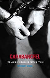 Carabanchel: The Last Brit in Europe's Hellhole Prison