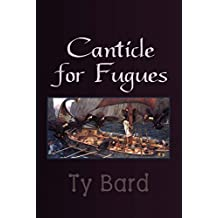 Canticle for Fugues (English Edition)