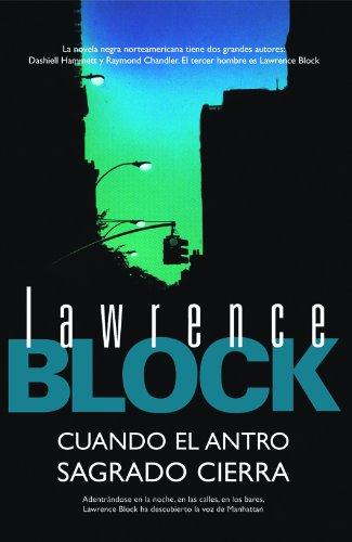 Cuando el antro sagrado cierra (Calle Negra nº 6) por Lawrence Block