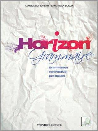 Horizon grammaire. Con espansione online. Con CD Audio. Per le Scuole superiori