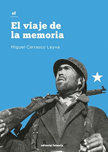 El viaje de la memoria (Spanish Edition)