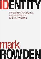 Identidad : la transformación del rendimiento mediante la gestión integral de la identidad