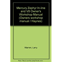 Mercury Zephyr In-line and V8 Owner's Workshop Manual