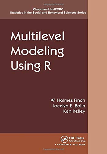Finch 16 (Multilevel Modeling Using R (Chapman & Hall/CRC Statistics in the Social and Behavioral Sciences, Band 16))
