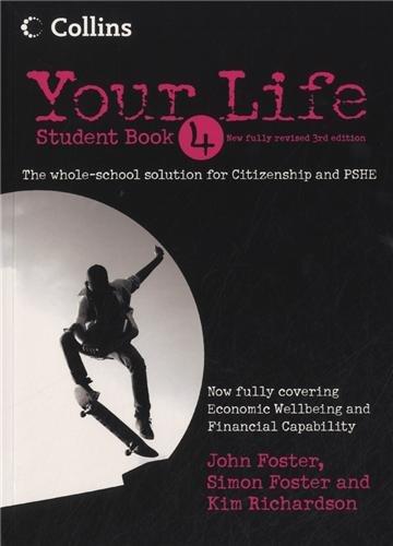 Your Life – Student Book 4 por John Foster, Simon Foster, Kim Richardson