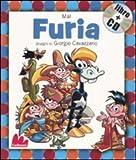 Furia. Ediz. illustrata. Con CD Audio