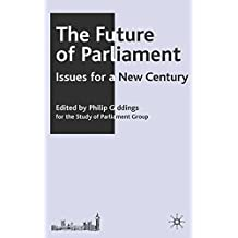 The Future of Parliament: Issues for a New Century