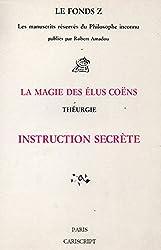 La Magie des élus Coëns, franc-maçonnerie