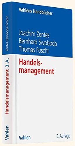 Handelsmanagement (Vahlens Handbücher der Wirtschafts- und Sozialwissenschaften)