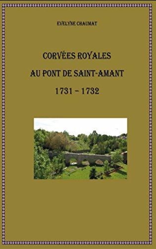 Corvées royales au pont de Saint-Amant 1731-1732
