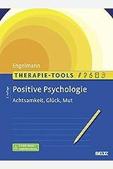 Therapie-Tools Positive Psychologie: Achtsamkeit, Glück und Mut. Mit E-Book inside Taschenbuch