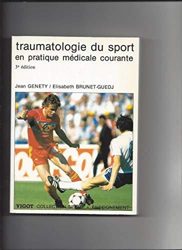 Traumatologie du sport en pratique médicale courante (Collection Sport plus enseignement)