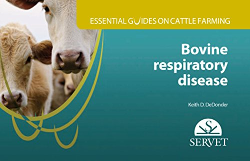 Essential guides on cattle farming. Bovine respiratory disease - Veterinary books - Editorial Servet por Keith D. DeDonder