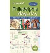 [(Frommer's Philadelphia Day by Day)] [ By (author) Reid Bramblett ] [December, 2013]