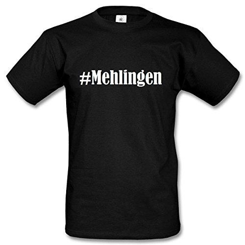 T-Shirt #Mehlingen Hashtag Raute für Damen Herren und Kinder ... in den Farben Schwarz und Weiss Schwarz
