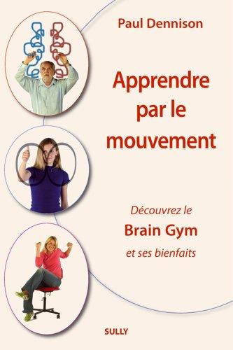 Apprendre par le mouvement. Découvrez le brain gym et ses bienfaits