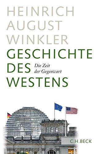 Geschichte des Westens: Die Zeit der Gegenwart