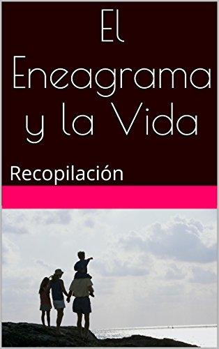 El Eneagrama y la Vida: Recopilación eBook: Cejudo, Felipe: Amazon ...