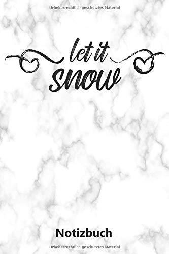 Notizbuch: Let It Snow   Weihnachtsspruch (A5   liniert   100 ()