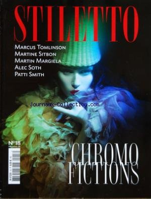 still-etto-no-18-du-01-04-2008-chromo-fictions-marcus-tomlinson-martine-sitbon-martin-margiela-alec-