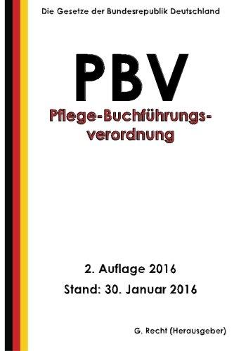 Pflege-Buchführungsverordnung - PBV, 2. Auflage 2016