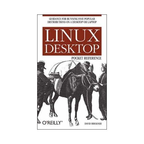 [Linux Desktop Pocket Guide] (By: David Brickner) [published: October, 2005]