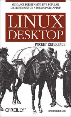 [Linux Desktop Pocket Guide] (By: David Brickner) [published: October, 2005] par David Brickner