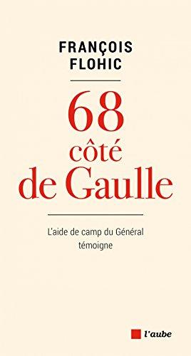 68 côté de Gaulle par François Flohic