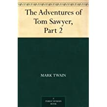 The Adventures of Tom Sawyer, Part 2. (English Edition)