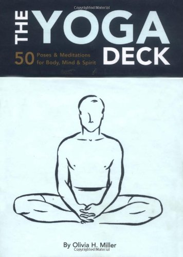 The Yoga deck: 50 poses & meditations for body, mind & soul: 50 Poses and Meditations