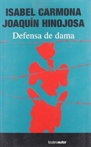 Defensa De Dama por Isabel Carmona