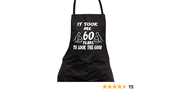Regalo Perfetto per Il 60/° Compleanno Nero FitKit It Took Me 60 Years To Look This Grembiule
