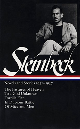John Steinbeck: Novels and Stories 1932-1937 (Loa #72): The Pastures of Heaven / To a God Unknown / Tortilla Flat / In Dubious Battle / Of Mice and ... Battle / Of Mice and Men (Library of America) por John Steinbeck