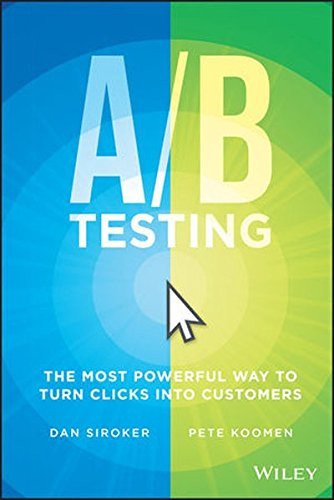 A/ B Testing: The Most Powerful Way to Turn Clicks into Customers