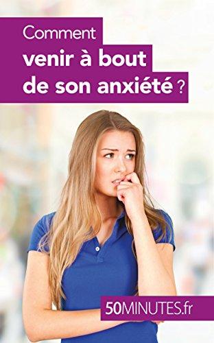 Comment venir à bout de son anxiété ? (Équilibre t. 9)