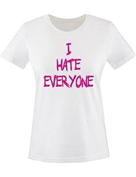 Comedy Shirts - I HATE EVERYONE - Donna T-Shirt maglietta - taglia XS-XXL vari colori