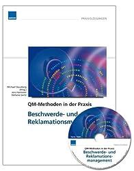QM-Methoden in der Praxis: Beschwerde- und Reklamationsmanagement inkl. CD-ROM