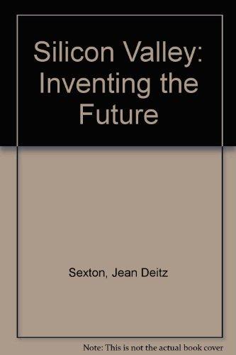 Silicon Valley: Inventing the Future