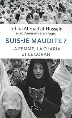 Suis-je maudite ? par Djénane KAREH TAGER, Lubna AHMAD AL-HUSSEIN